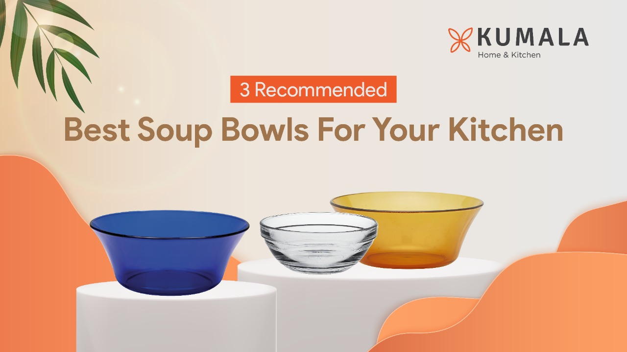 3 Recommended Best Soup Bowls For Your Kitchen